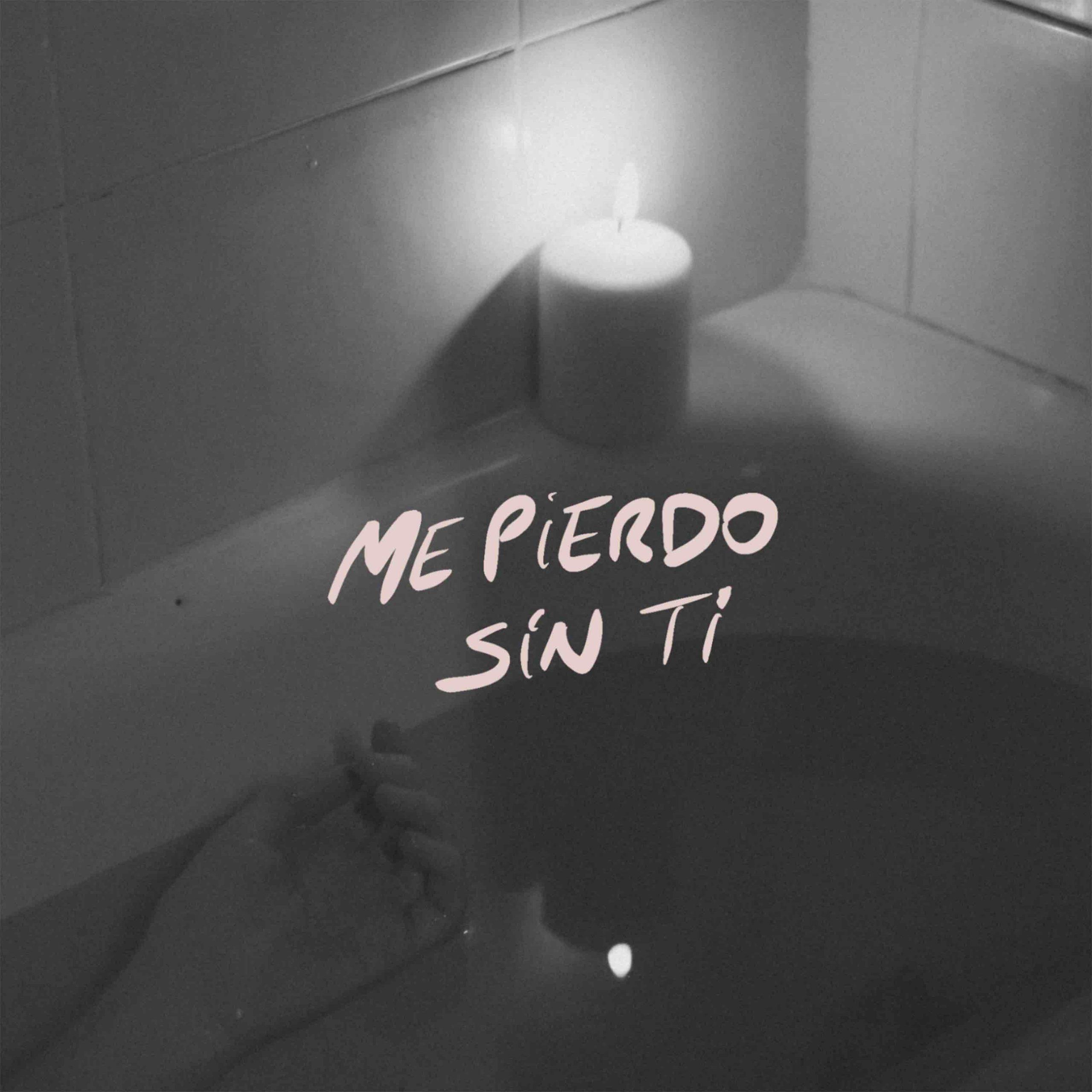"""Portada de """"Me pierdo sin ti"""""""